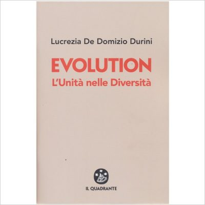 Lucrezia De Domizio Durini. Evolution (Libro)