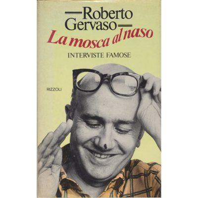 Roberto Gervaso. La mosca al naso - Interviste famose