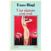 Enzo Biagi. Una signora così così