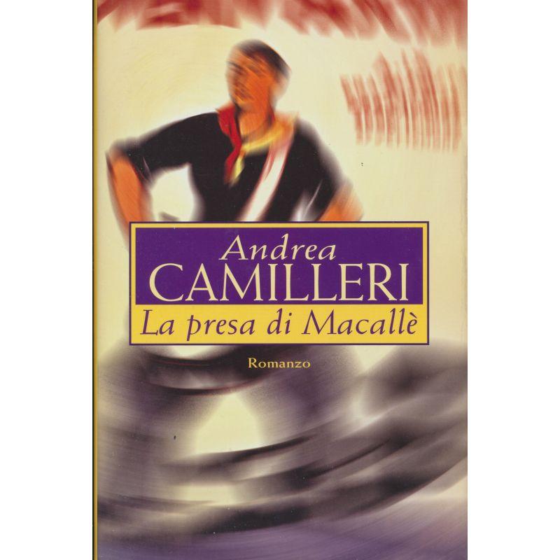 Andrea Camilleri. La presa di Macallè