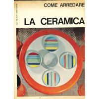 Come arredare - La Ceramica