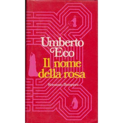 Umberto Eco. Il nome della rosa