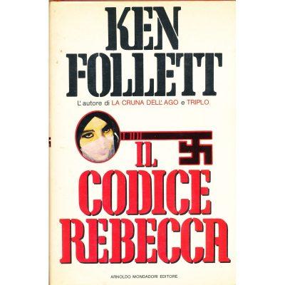 Ken Follett. Il codice Rebecca