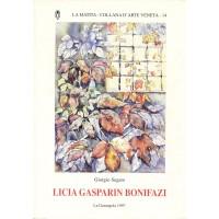 Giorgio Segato. Licia Gasparini Bonifazi - Ferventi cromie