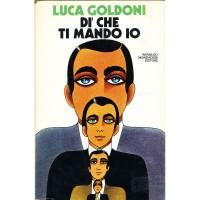 Luca Goldoni. Di' che ti mando io