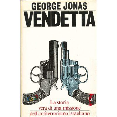 George Jonas. Vendetta