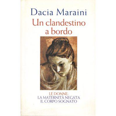 Dacia Maraini. Un clandestino a bordo