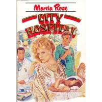 Marcia Rose. City Hospital