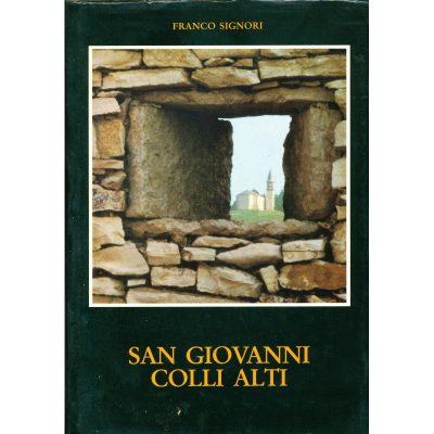Franco Signori. San Giovanni Colli Alti