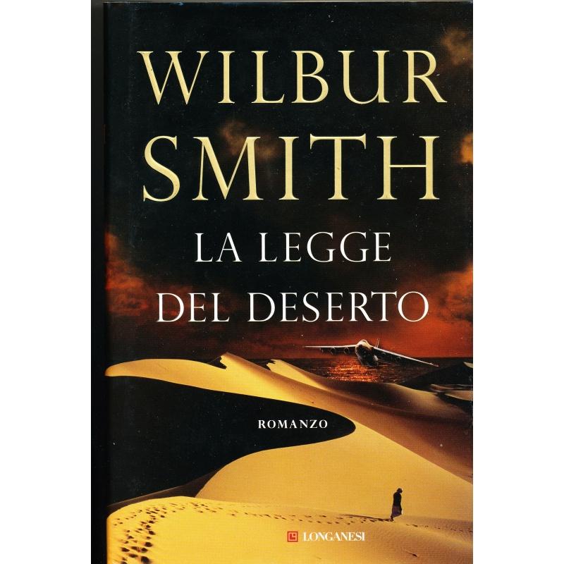 Wilbur Smith. La legge del deserto