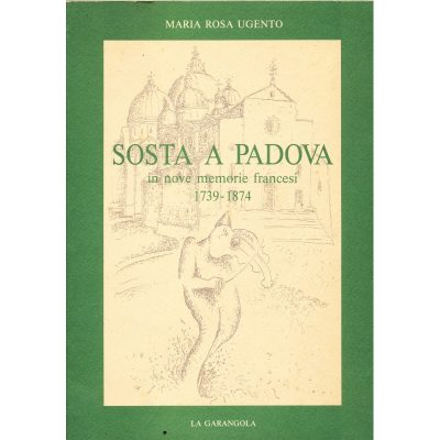 Maria Rosa Ugento. Sosta a Padova
