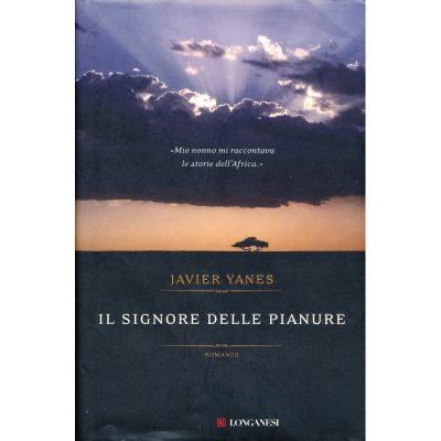 Javier Yanes. Il signore delle pianure
