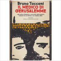 Bruno Tacconi. Il Medico di Gerusalemme