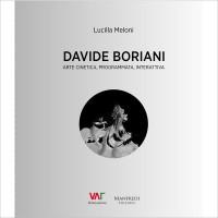 Davide Boriani. Arte cinetica, programmata, interattiva