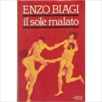 Enzo Biagi. Il sole malato: viaggio nella paura dell'AIDS