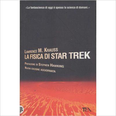 La fisica di Star Trek di Lawrence M. Krauss