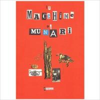 """""""Le macchine di Munari"""" di Bruno Munari"""
