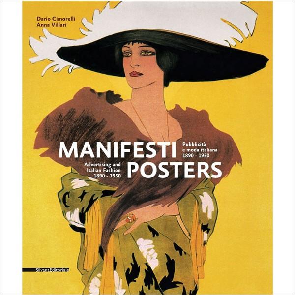 Manifesti. Pubblicità e moda italiana 1890-1950