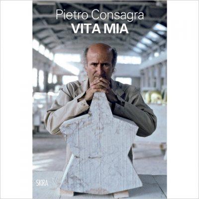 Pietro Consagra. Vita mia