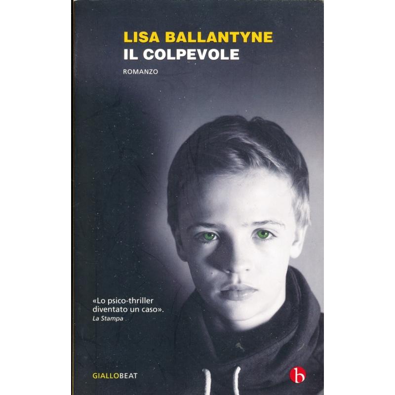 Lisa Ballantyne. Il colpevole