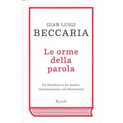 Gian Luigi Beccaria. Le orme della parola