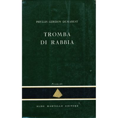 Phyllis Gordon Demarest. Tromba di rabbia