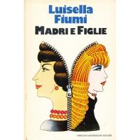 Luisella Fiumi. Madri e figlie