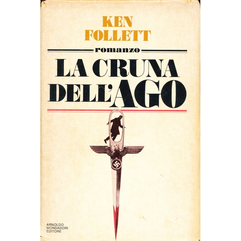 Ken Follett. La cruna dell'Ago