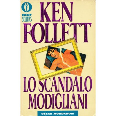 Ken Follett. Lo scandalo Modigliani