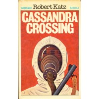 Robert Katz. Cassandra Crossing