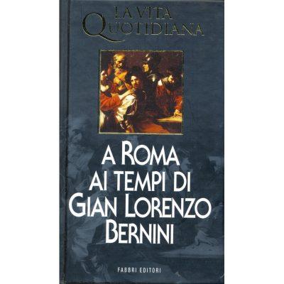 Almo Paita. La vita quotidiana a Roma ai tempi di Gian Lorenzo Bernini