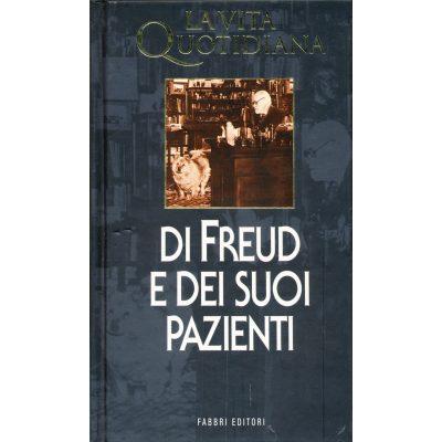 Lydia Flem. La vita quotidiana di Freud e dei suoi pazienti