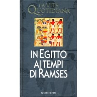 Pierre Montet. La vita quotidiana in Egitto ai tempi di Ramses