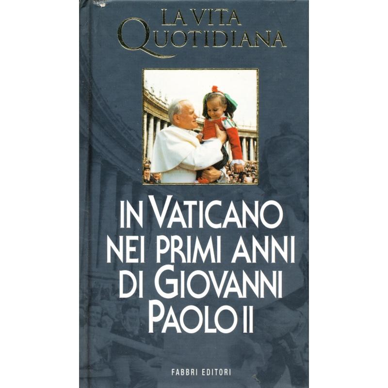Jean Chelini. La vita quotidiana in Vaticano nei primi anni di Giovanni Paolo II