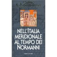 Jean-Marie Martin. La vita quotidiana nell'Italia Meridionale al tempo dei Normanni