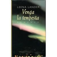Lander Leena. Venga la tempesta