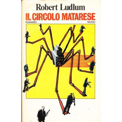 Robert Ludlum. Il Circolo Matarese
