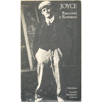 James Joyce. Racconti e Romanzi (I Meridiani)