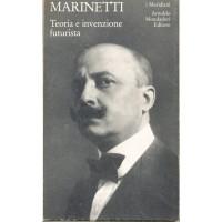 Filippo Tommaso Marinetti. Teoria e invenzione futurista (I Meridiani)