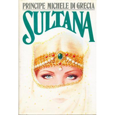 Principe Michele di Grecia. Sultana