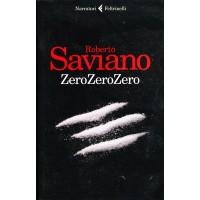 Roberto Saviano. ZeroZeroZero