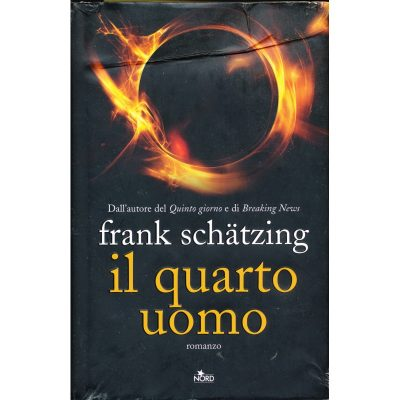 Frank Schatzing. Il quarto uomo