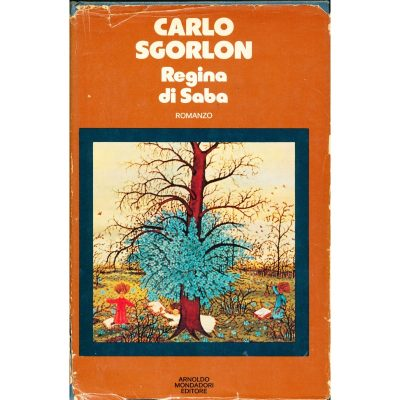 Carlo Sgorlon. Regina di Saba