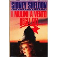 Sidney Sheldon. I mulini a vento degli dei
