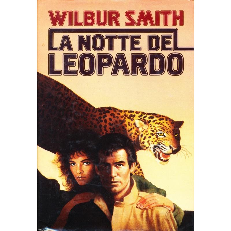 Wilbur Smith. La notte del leopardo