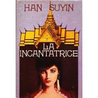 Han Suyin. La incantatrice