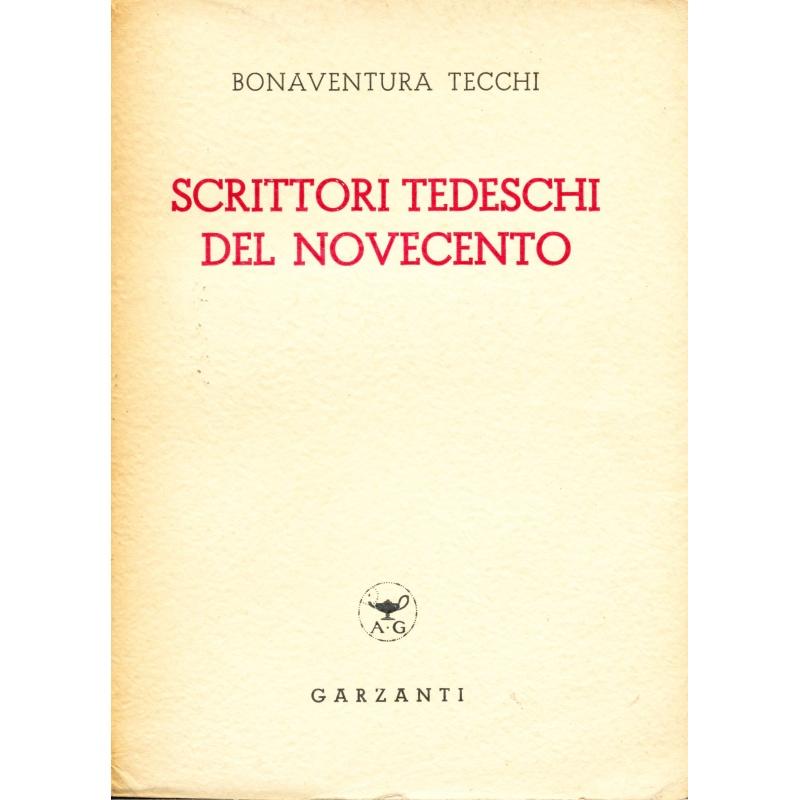 Bonaventura Tecchi. Scrittori tedeschi del Novecento