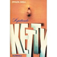 Ippolita Avalli. Aspettando Ketty