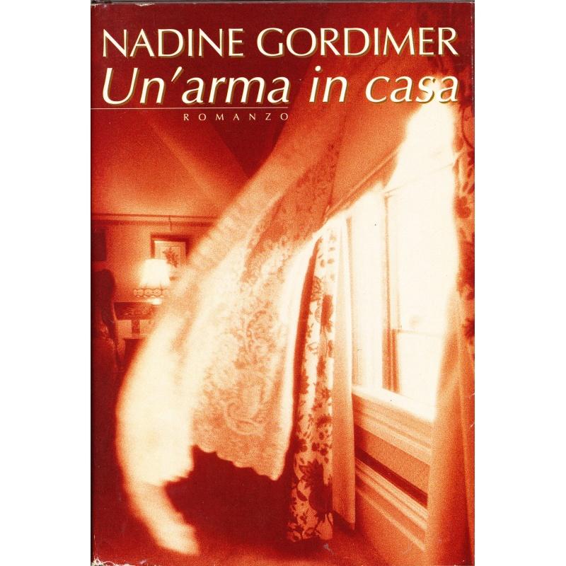 Nadine Gordimer. Un'arma in casa