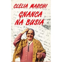 Clelia Marchi. Gnanca na busia